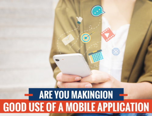 Are You Making Good Use of a Mobile Application